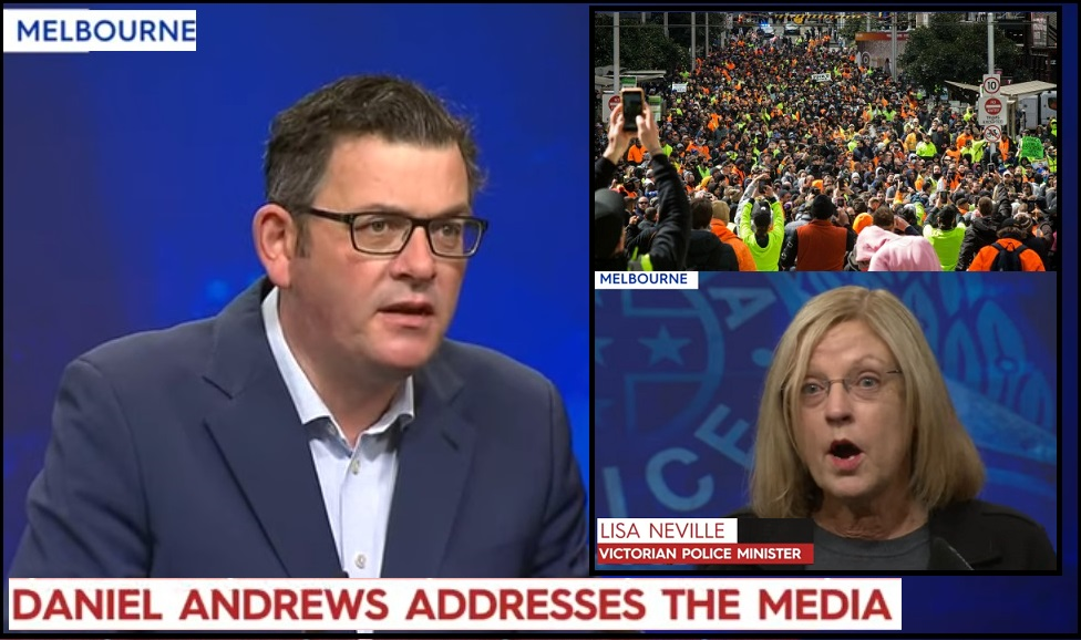 UPDATE, Livestream Links Added - Melbourne, Australia, COVID Compliance Minister Daniel Andrews Vows To Squash The Trade Union Rebellion and Puts More Armed Police in Place For Day Three Confrontation - The Last Refuge